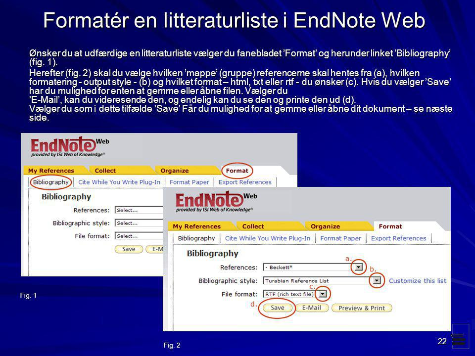 Formatér en litteraturliste i EndNote Web