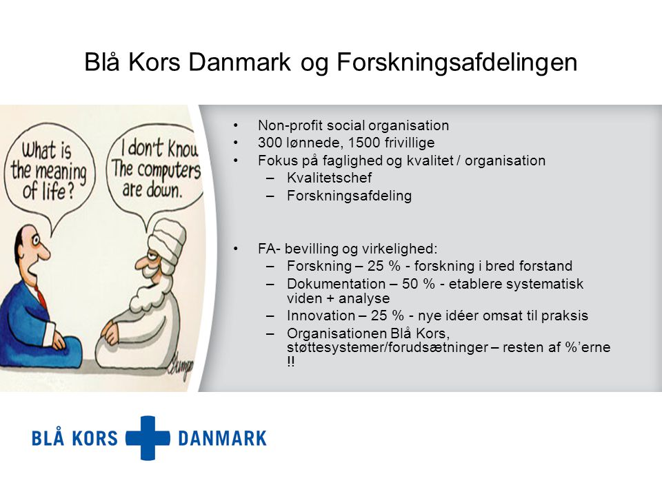 Blå Kors Danmark og Forskningsafdelingen