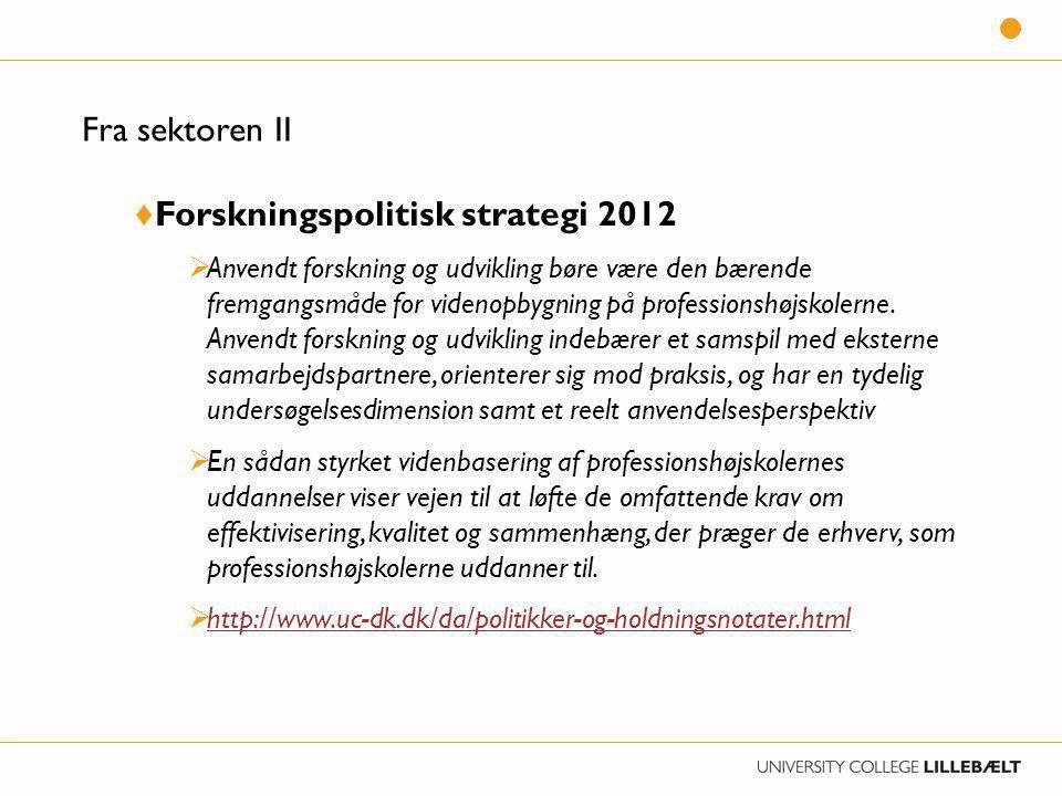 Forskningspolitisk strategi 2012