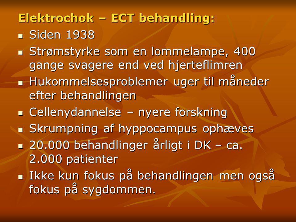 Elektrochok – ECT behandling: