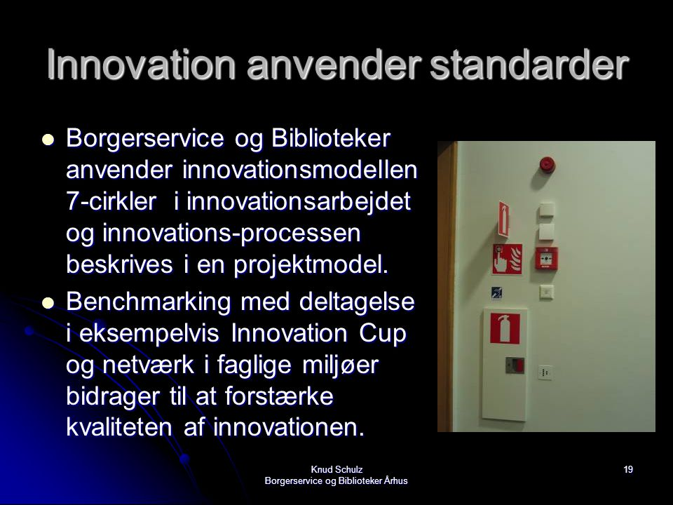 Innovation anvender standarder