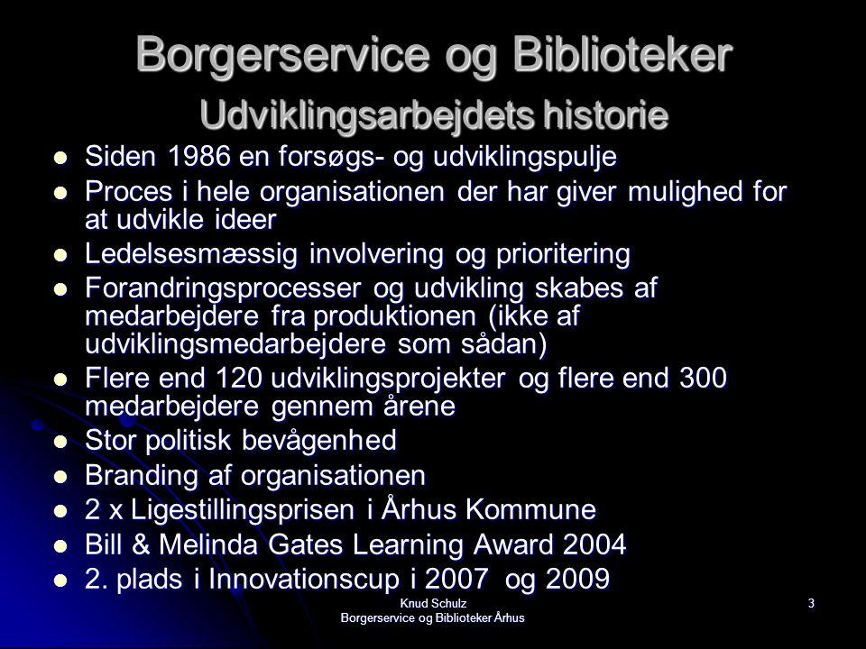 Borgerservice og Biblioteker Udviklingsarbejdets historie