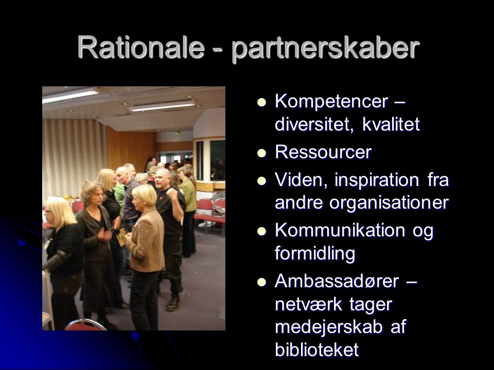 Rationale - partnerskaber