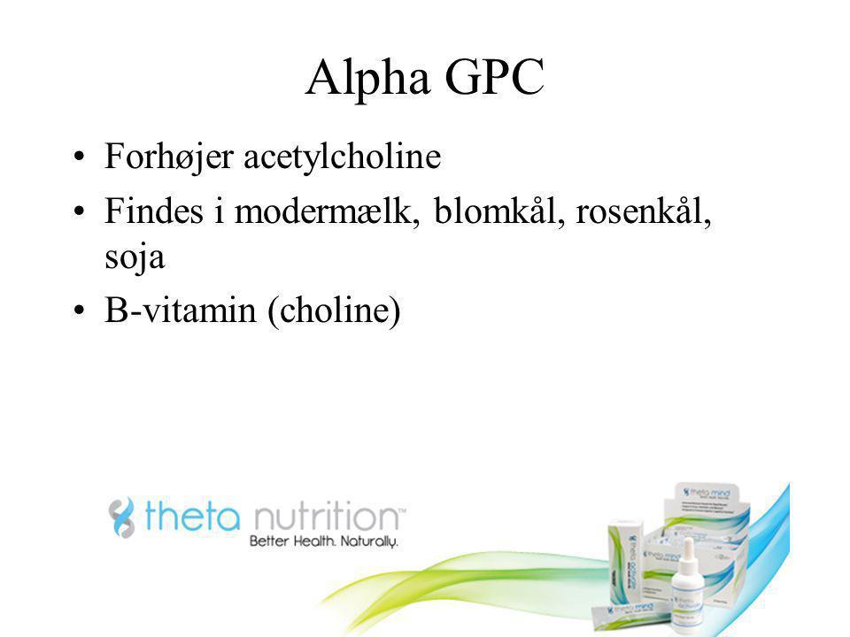 Alpha GPC Forhøjer acetylcholine