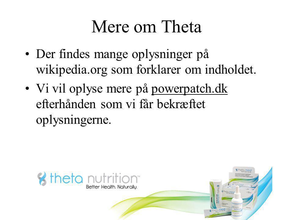 Mere om Theta Der findes mange oplysninger på wikipedia.org som forklarer om indholdet.