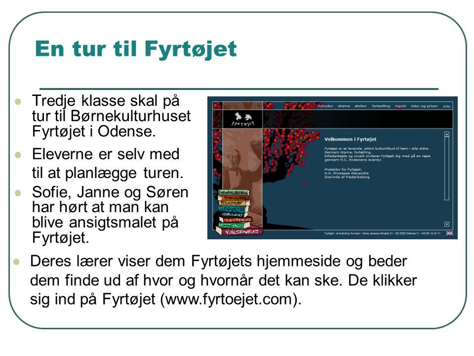 En tur til Fyrtøjet Tredje klasse skal på tur til Børnekulturhuset Fyrtøjet i Odense. Eleverne er selv med til at planlægge turen.