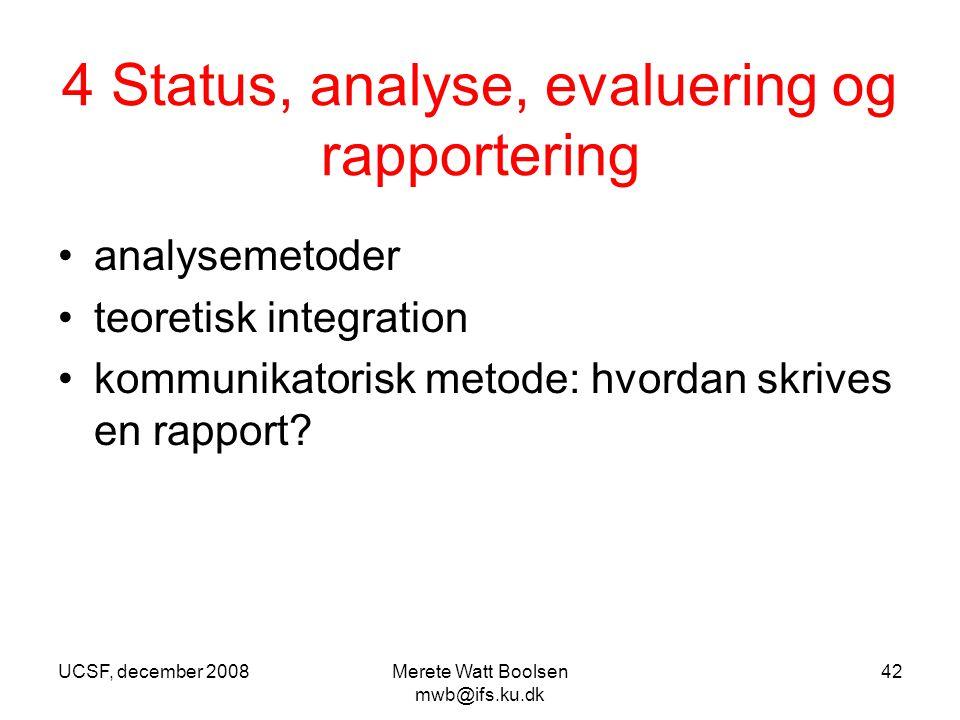 4 Status, analyse, evaluering og rapportering