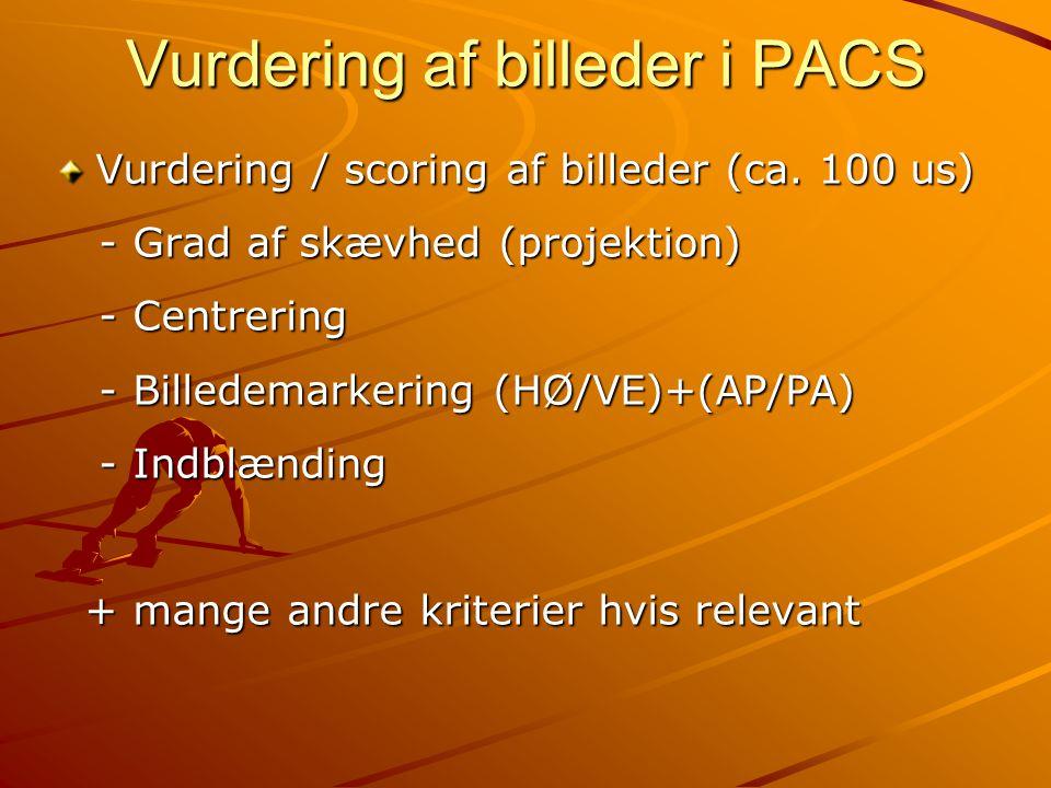 Vurdering af billeder i PACS
