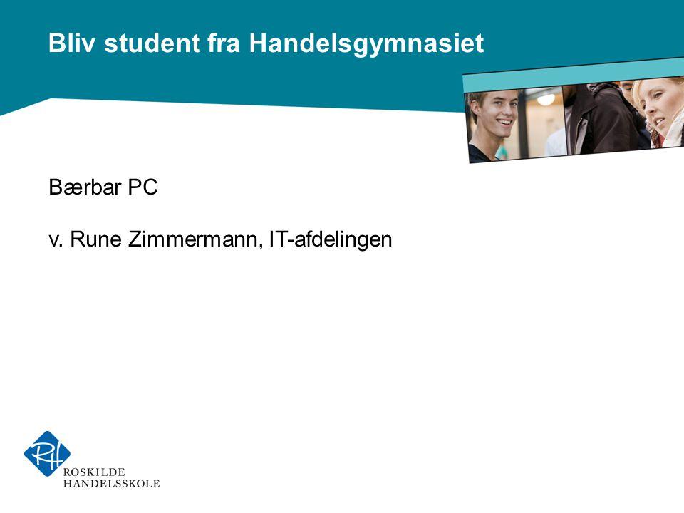 Bærbar PC v. Rune Zimmermann, IT-afdelingen