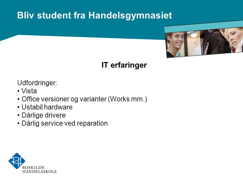 IT erfaringer Udfordringer: Vista