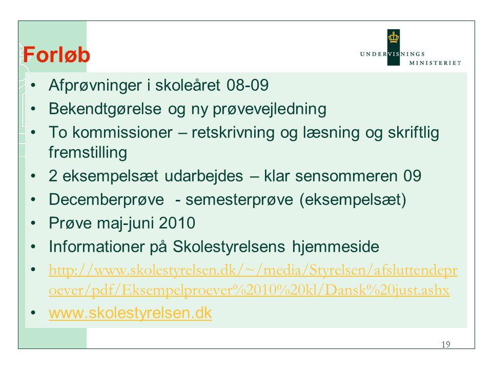 Forløb Afprøvninger i skoleåret 08-09