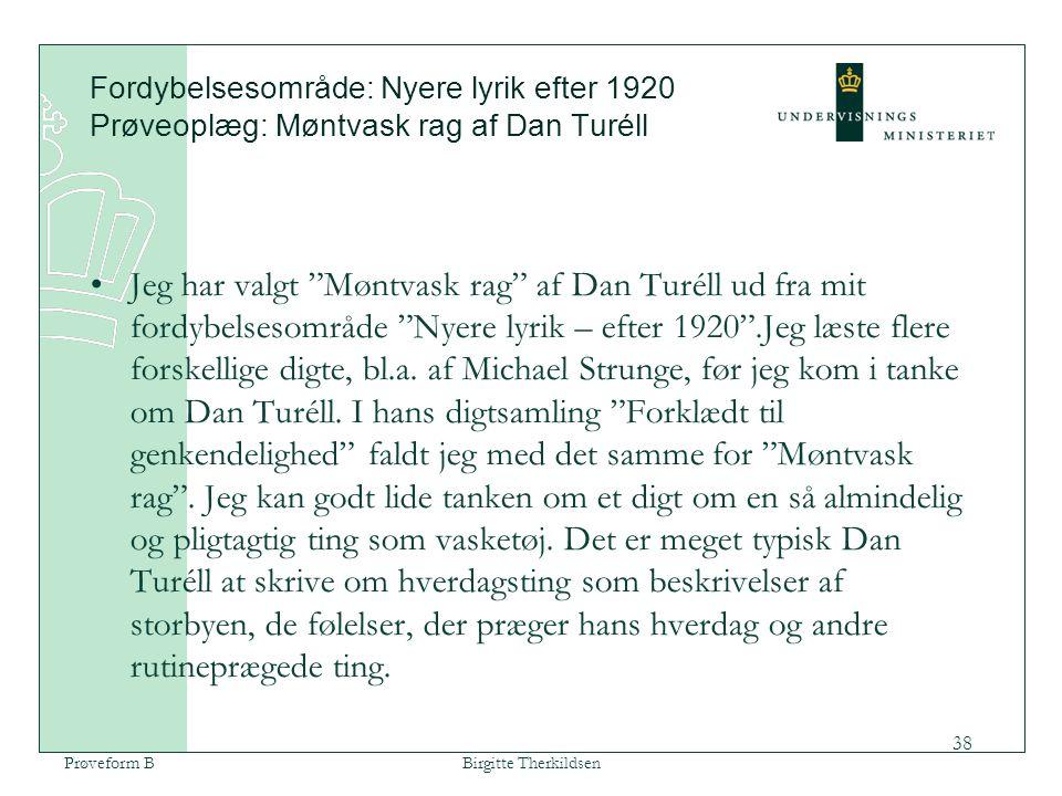 Fordybelsesområde: Nyere lyrik efter 1920 Prøveoplæg: Møntvask rag af Dan Turéll