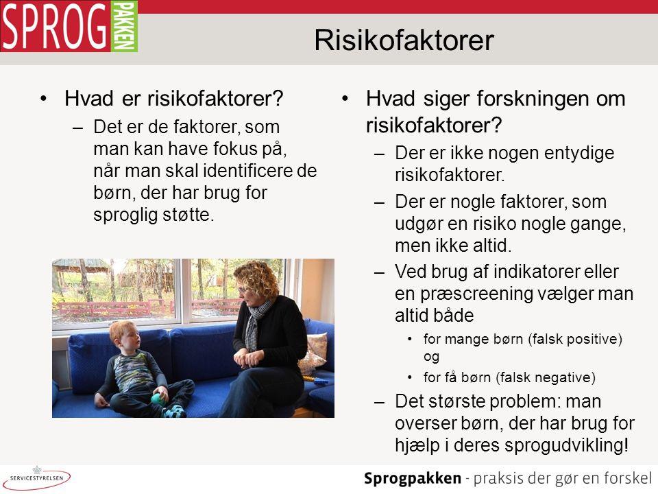 Risikofaktorer Hvad er risikofaktorer