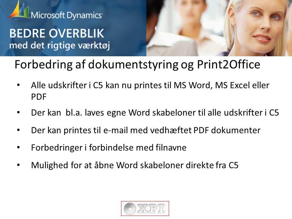 Forbedring af dokumentstyring og Print2Office