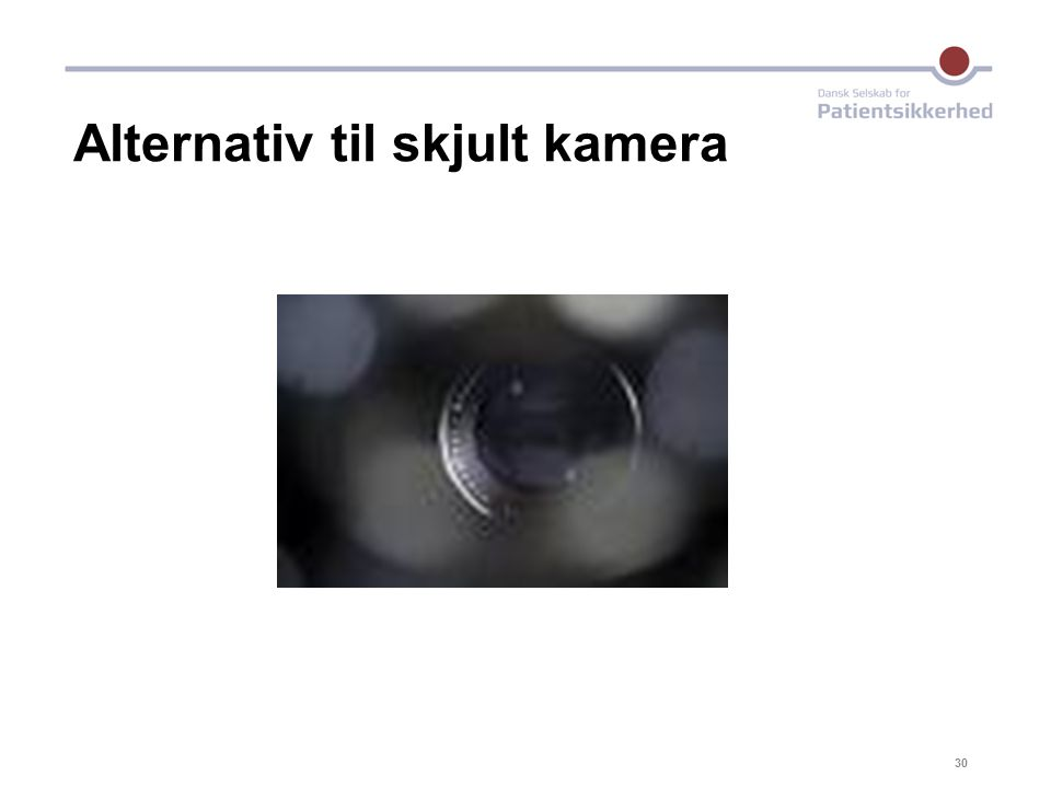 Alternativ til skjult kamera