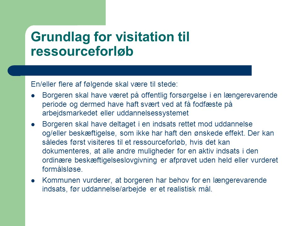 Grundlag for visitation til ressourceforløb