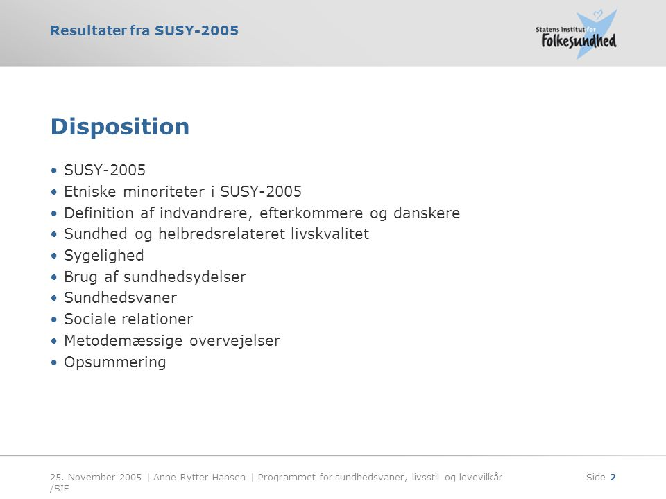 Disposition SUSY-2005 Etniske minoriteter i SUSY-2005