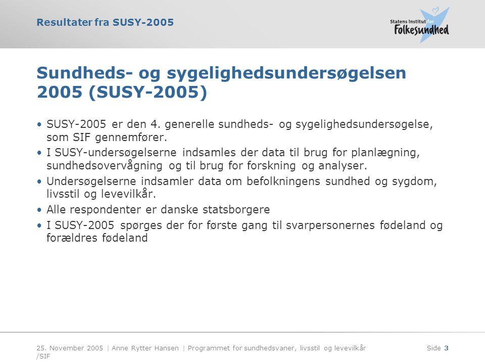 Sundheds- og sygelighedsundersøgelsen 2005 (SUSY-2005)