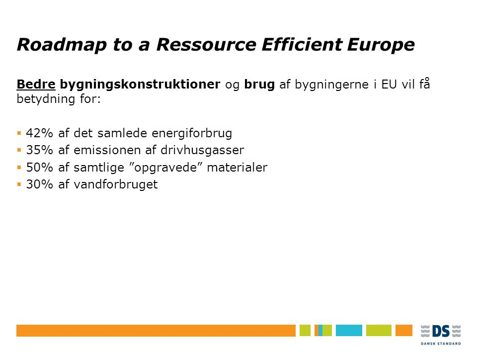 Roadmap to a Ressource Efficient Europe