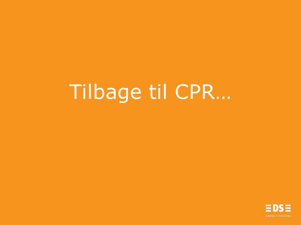 Tilbage til CPR…