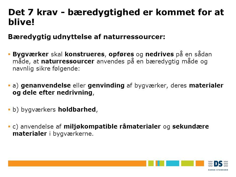 Det 7 krav - bæredygtighed er kommet for at blive!