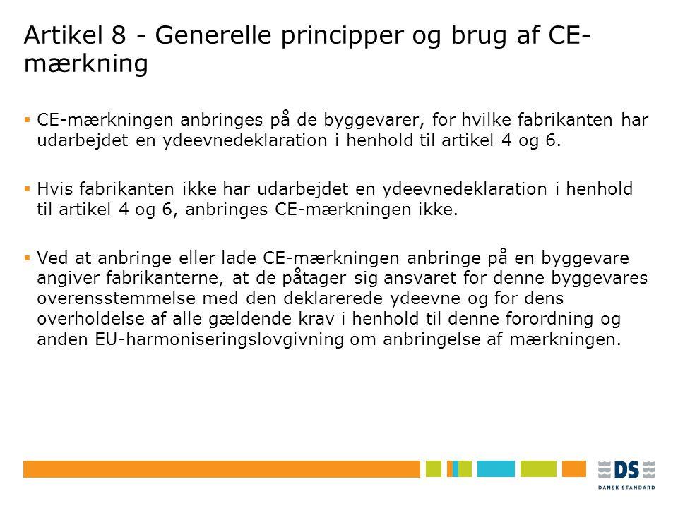 Artikel 8 - Generelle principper og brug af CE-mærkning