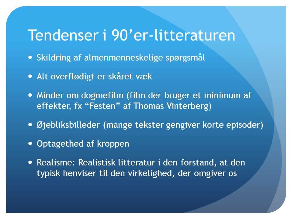 Tendenser i 90'er-litteraturen