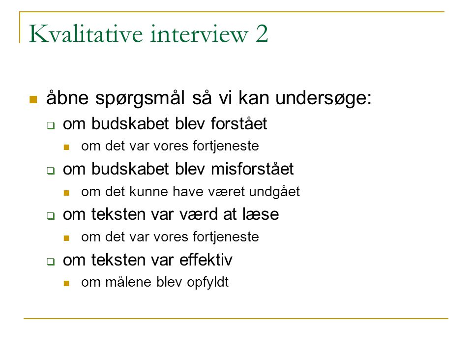 Kvalitative interview 2