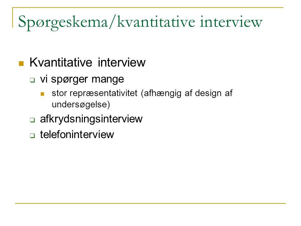 Spørgeskema/kvantitative interview