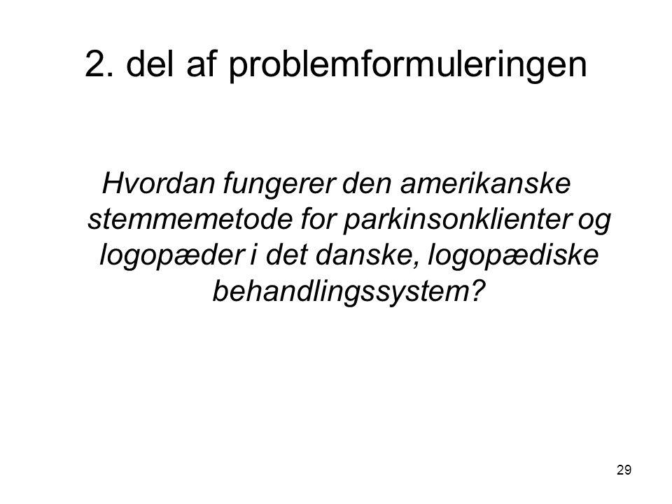2. del af problemformuleringen