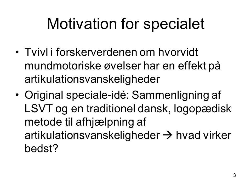 Motivation for specialet