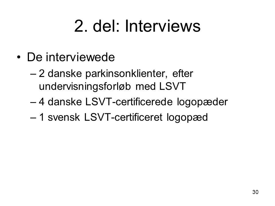 2. del: Interviews De interviewede