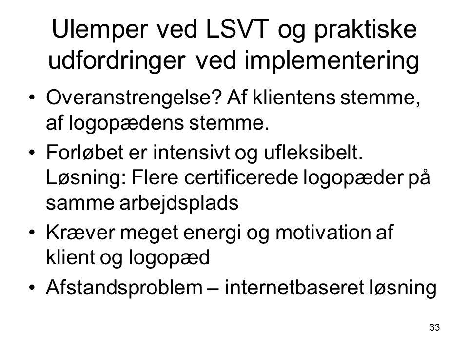 Ulemper ved LSVT og praktiske udfordringer ved implementering