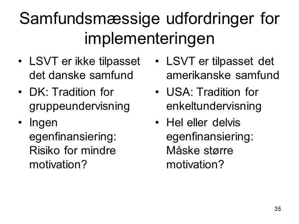 Samfundsmæssige udfordringer for implementeringen