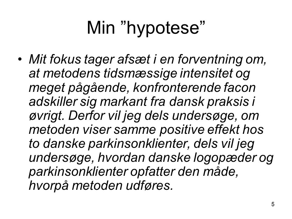 Min hypotese