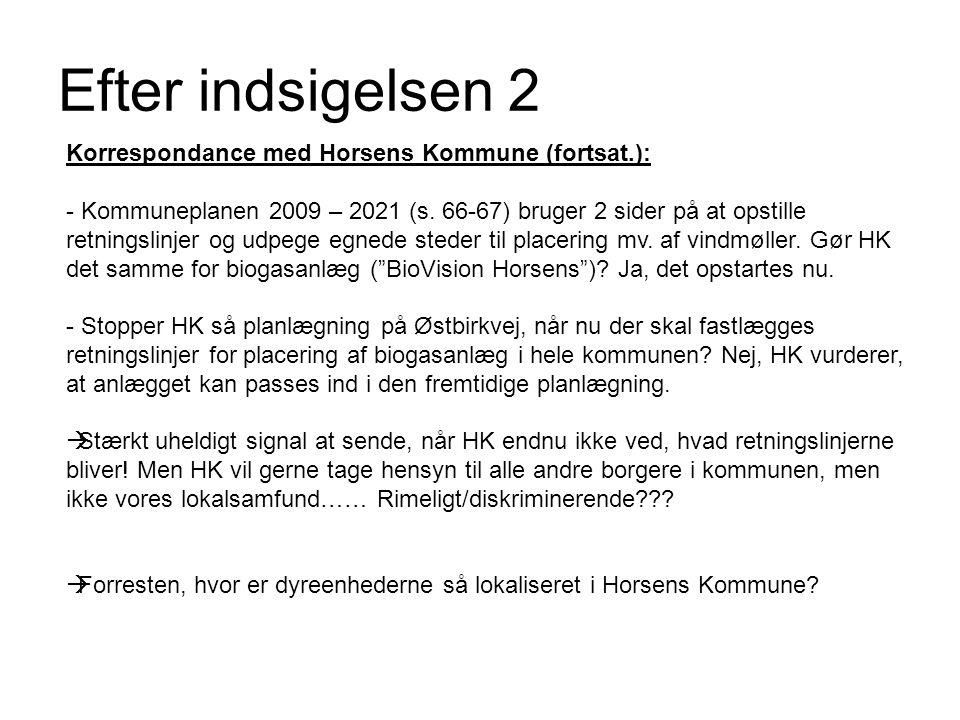 Efter indsigelsen 2 Korrespondance med Horsens Kommune (fortsat.):