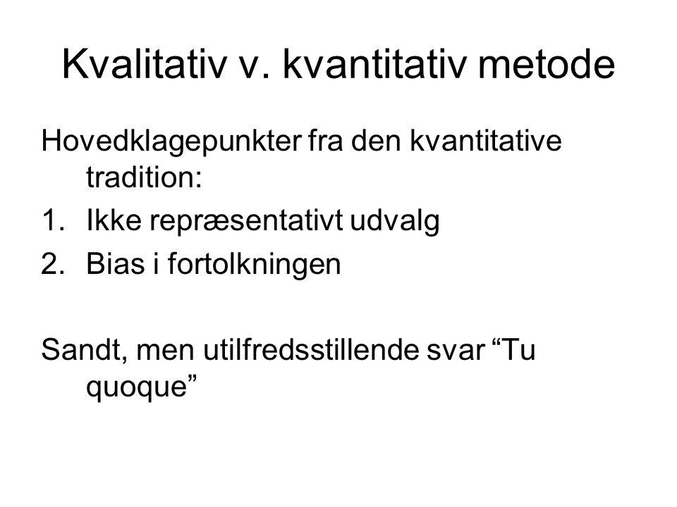 Kvalitativ v. kvantitativ metode