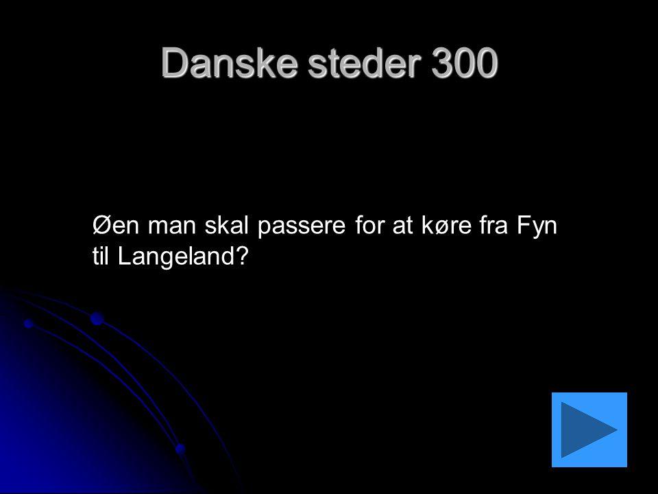 Danske steder 300 Øen man skal passere for at køre fra Fyn til Langeland
