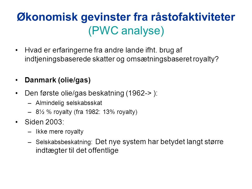 Økonomisk gevinster fra råstofaktiviteter (PWC analyse)