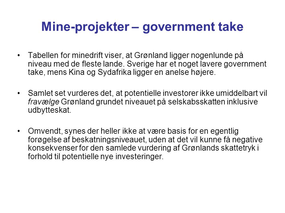 Mine-projekter – government take
