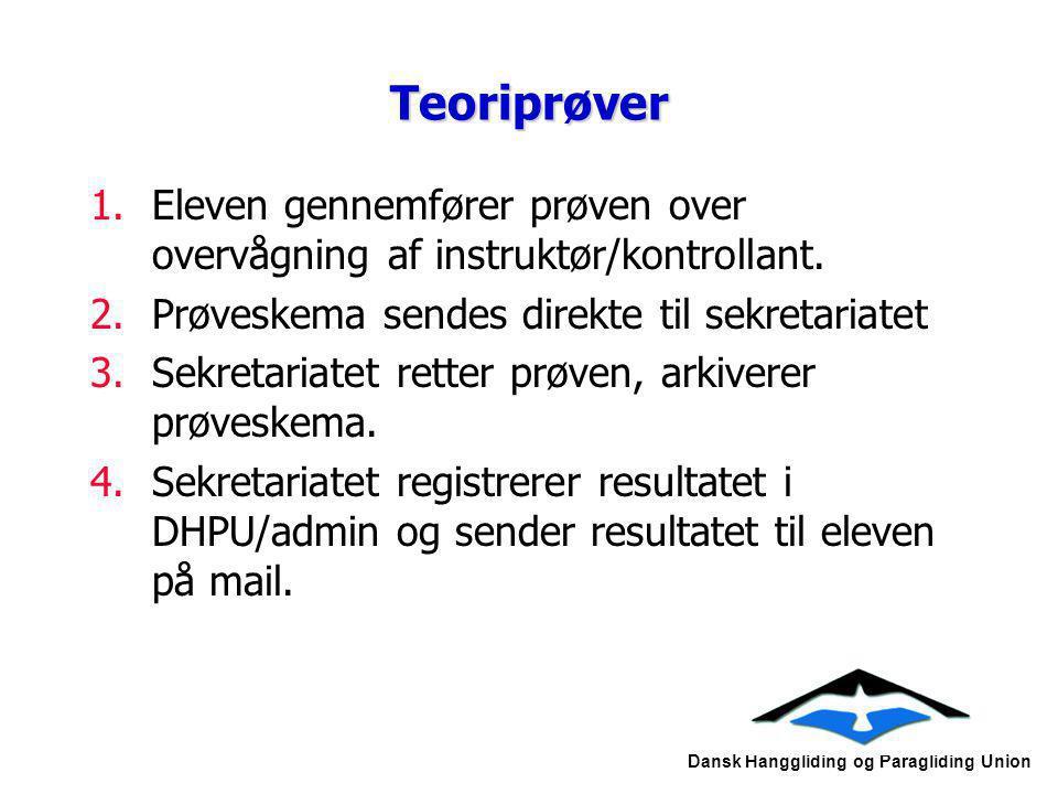 Teoriprøver Eleven gennemfører prøven over overvågning af instruktør/kontrollant. Prøveskema sendes direkte til sekretariatet.