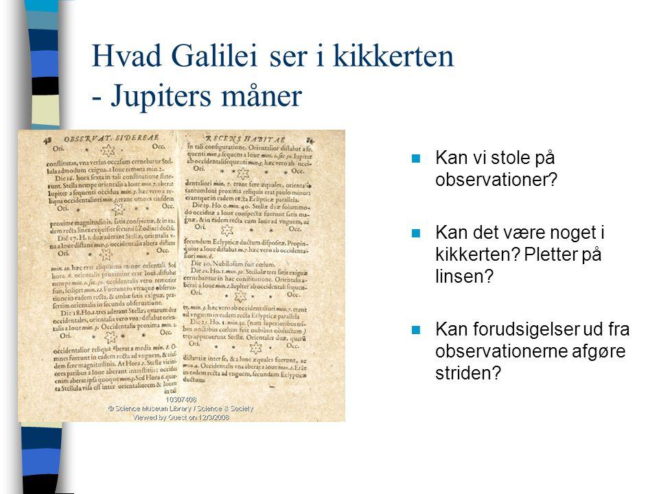 Hvad Galilei ser i kikkerten - Jupiters måner