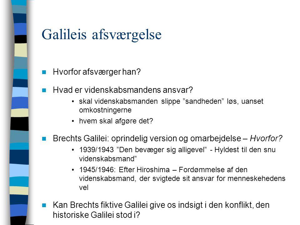 Galileis afsværgelse Hvorfor afsværger han