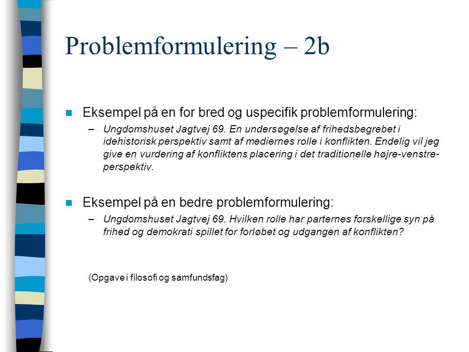 Problemformulering – 2b