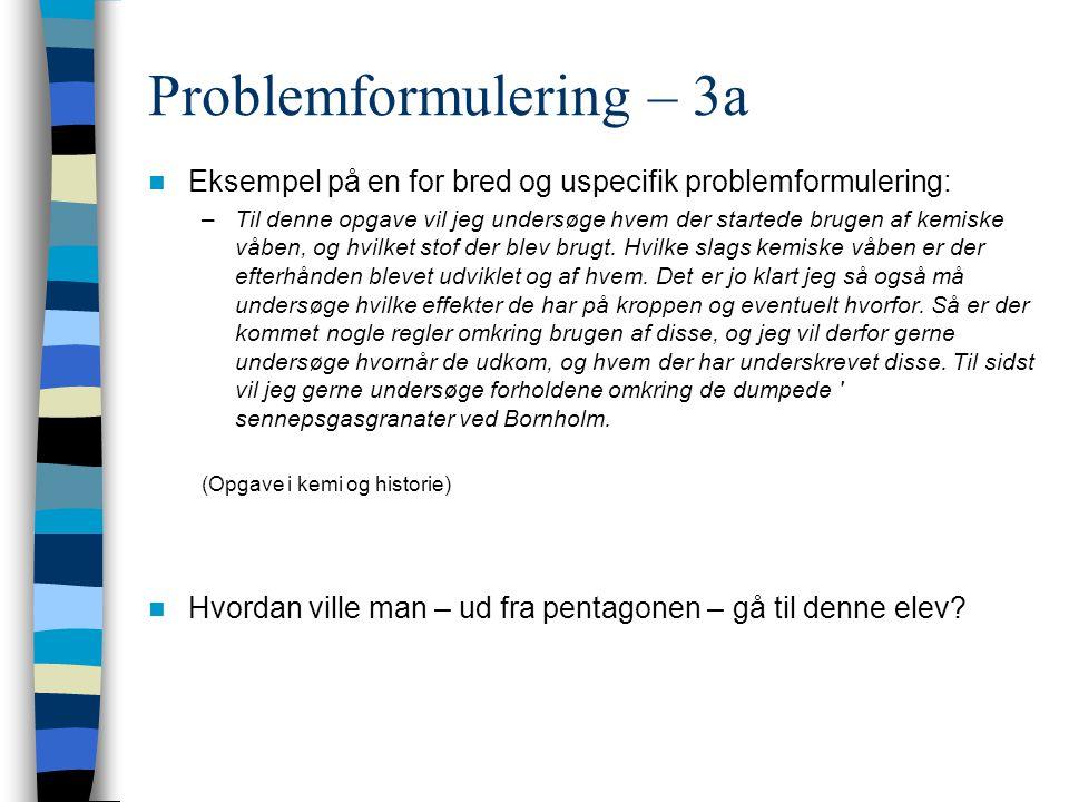 Problemformulering – 3a