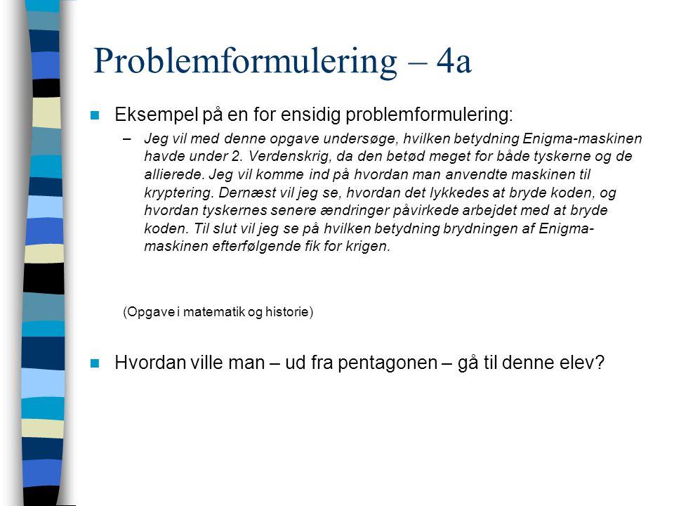 Problemformulering – 4a