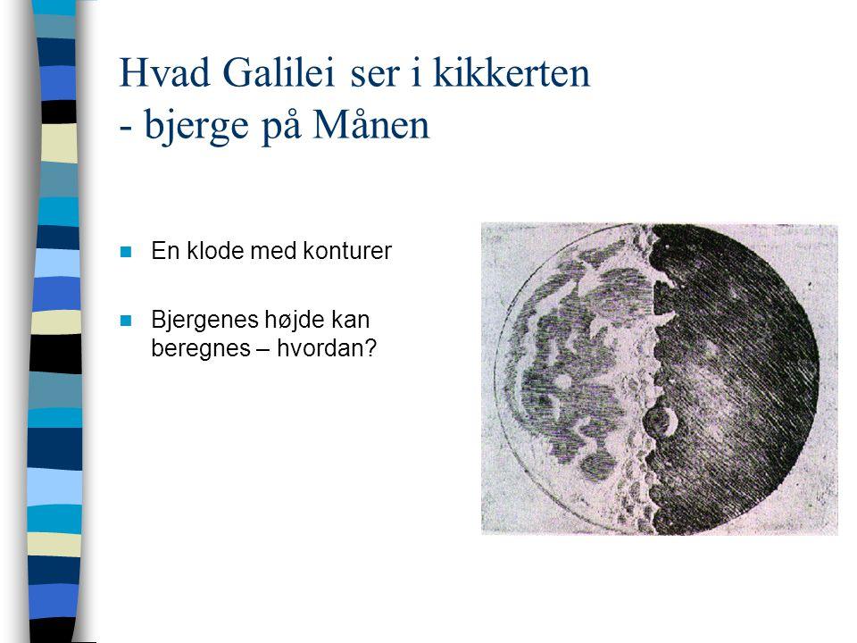 Hvad Galilei ser i kikkerten - bjerge på Månen