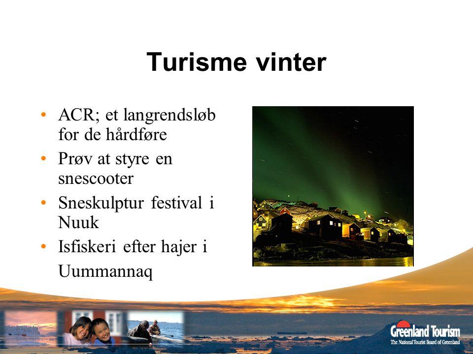 Turisme vinter ACR; et langrendsløb for de hårdføre
