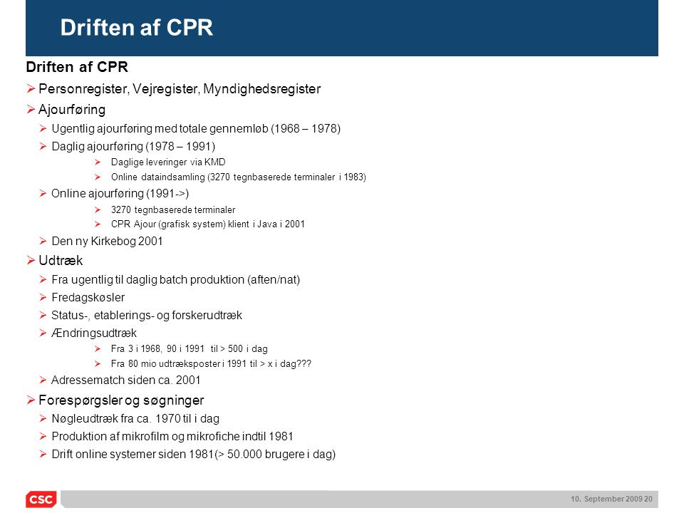 Driften af CPR Driften af CPR