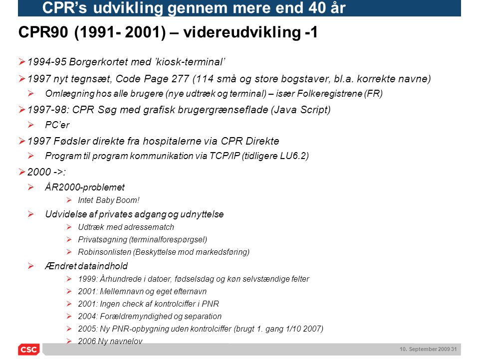 CPR90 (1991- 2001) – videreudvikling -1